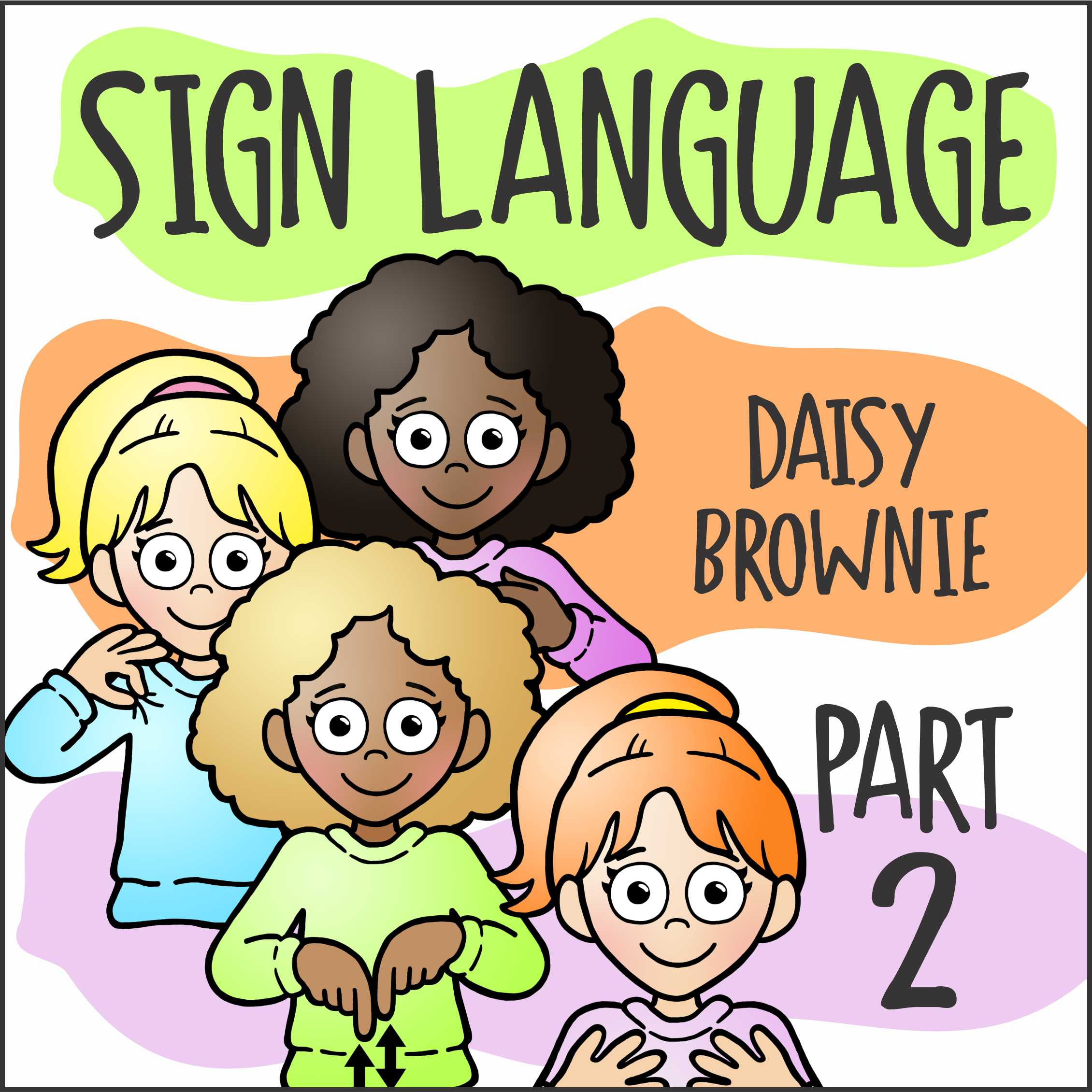 Girl Scout Sign Language Virtual Workshop for Daisies and Brownies Part 2
