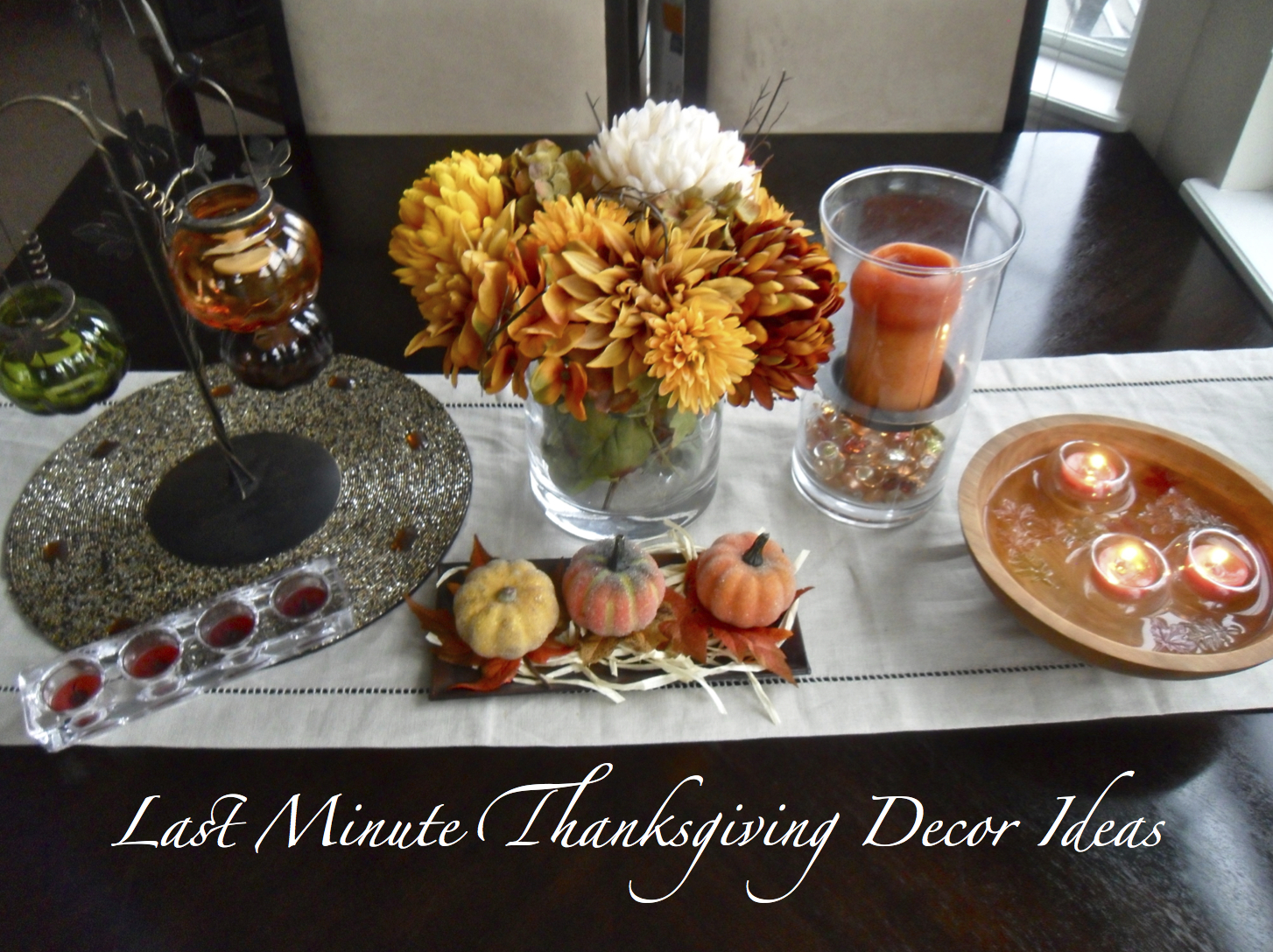 Last Minute Thanksgiving Decor Ideas
