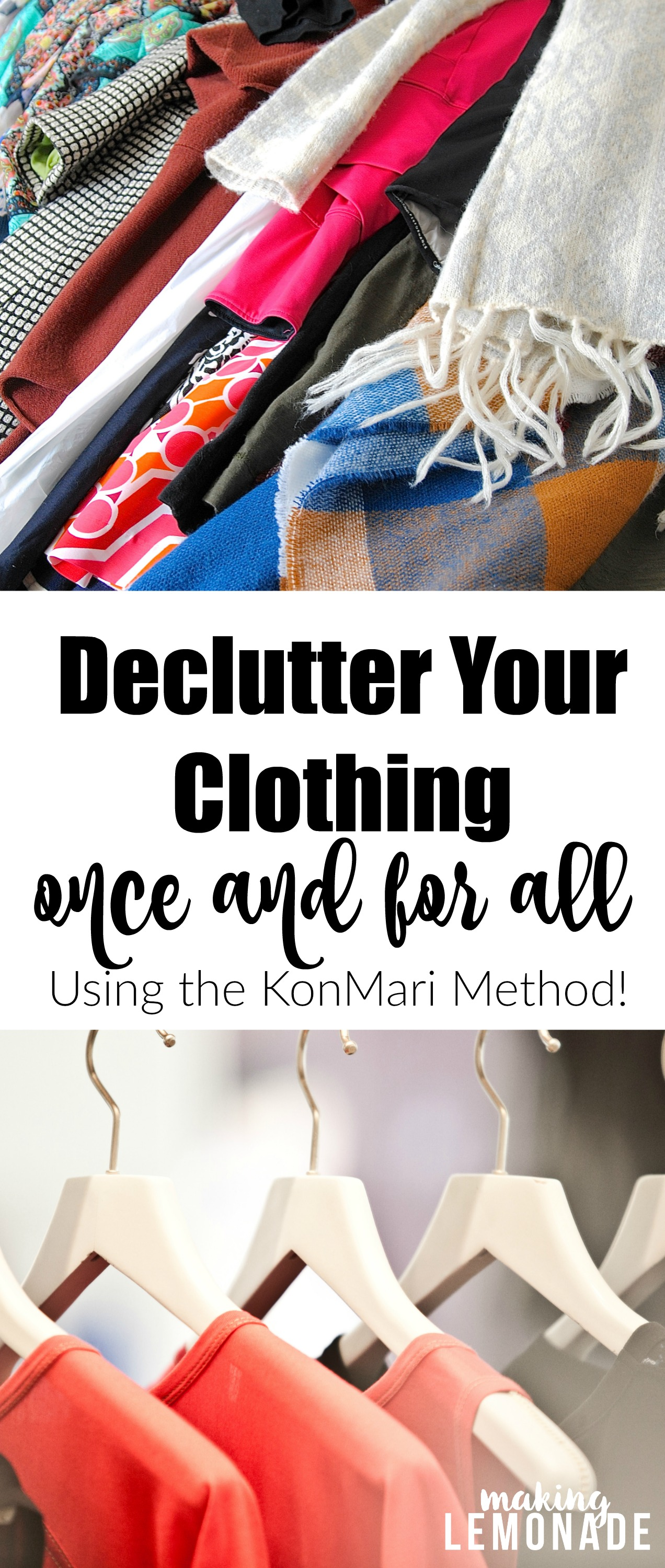 10 Steps To Declutter Your Clothing Once And For All The Konmari Method