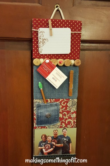 . . . added corks and denim and places to clip messages, and turned it into a memo board.