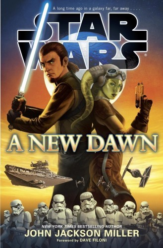 A New Dawn e1405367204567 - Order your Star Wars Rebels Books now! They're on the horizon!