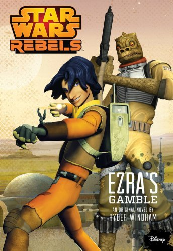 Ezras Gamble - Brian's Review: Star Wars Rebels: Ezra's Gamble