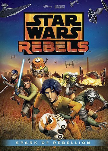 Star Wars Rebels October DVD: Spark of Rebellion has cover art!