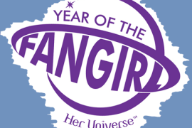 year of the fangirl - Her Universe Needs Your Help!