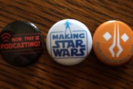 CBstcoCUMAAKL9m - Star Wars Celebration Anaheim: Live Podcast, MakingStarWars Buttons and Fan Site Riches!