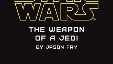 Photo of New Plot Detail for Jason Fry's The Weapon of a Jedi
