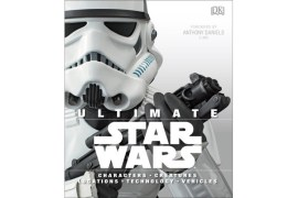 Ultimate Star Wars  - A look at DK's new release: Ultimate Star Wars.