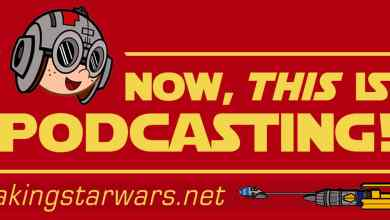 "Photo of Episode 177 MakingStarWars.net's ""Now, This Is Podcasting!"""