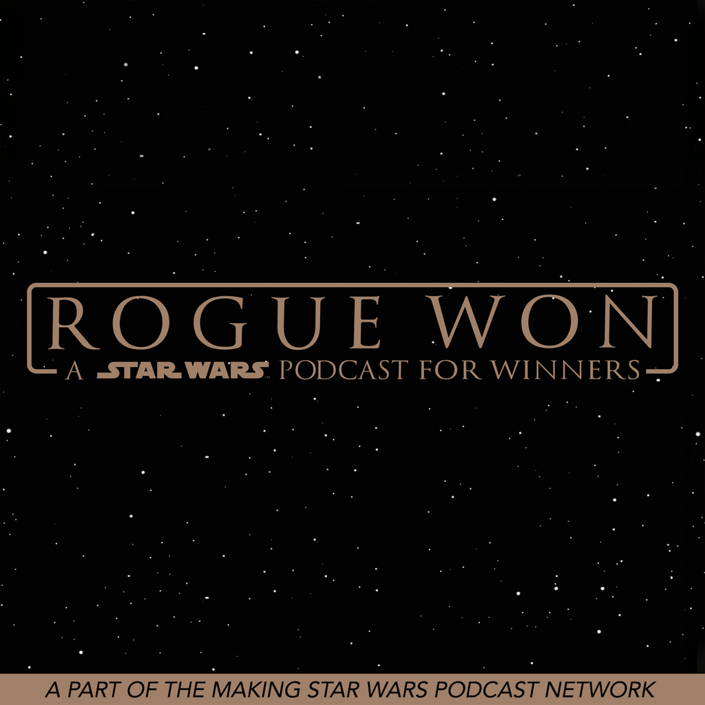 Rogue Won: A Podcast for Winners