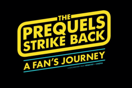 PSB - Check out the new trailer for The Prequels Strike Back Documentary!