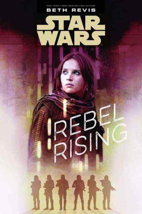Star Wars: Rebel Rising novel to tell Jyn Erso's backstory!