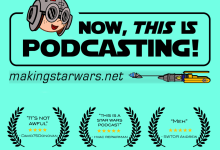 NTIP New Art - Now, This is Podcasting! Episode 203: A Rian Johnson Star Wars Trilogy is coming!