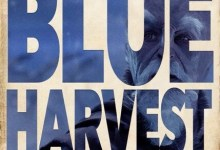 Blue Harvest Episode 139: Rusty