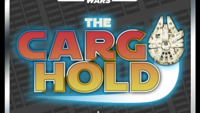 Photo of The Cargo Hold #10: Solo Toys and May the 4th reveals!