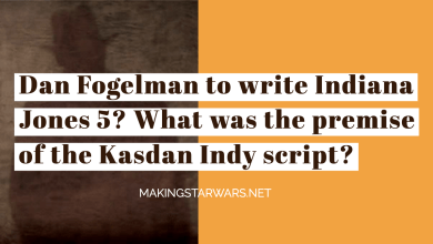 Photo of Dan Fogelman to write Indiana Jones 5? What was the premise of the Kasdan Indy script?