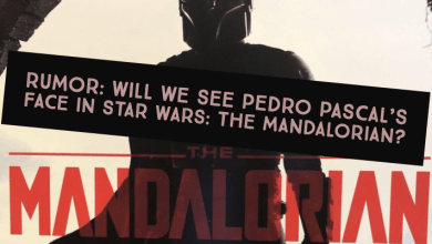 Photo of Rumor: Will we see Pedro Pascal's face in Star Wars: The Mandalorian?