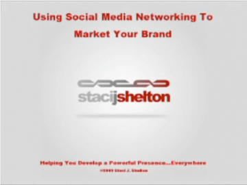 Using Social Media Networking To Market Your Brand
