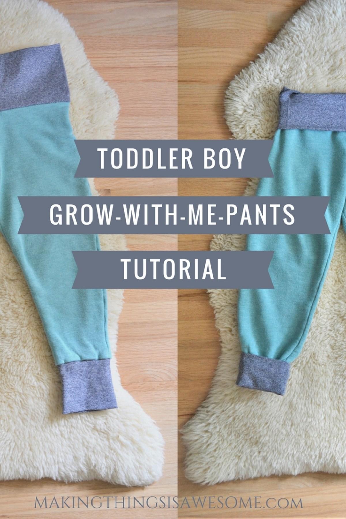 Toddler Boy Grow-with-me-pants Tutorial