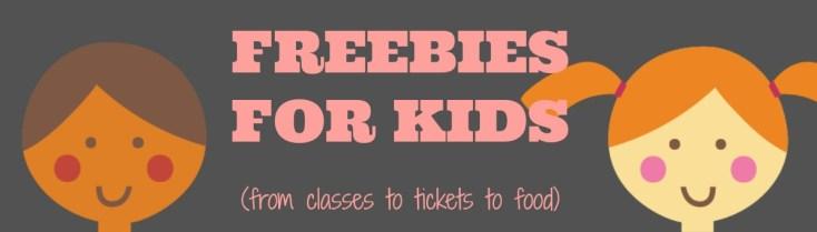 Freebies kids will love