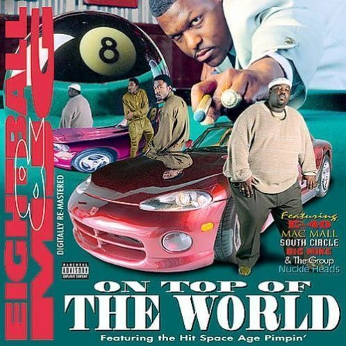8Ball MJG - On Top of the World - Album Cover