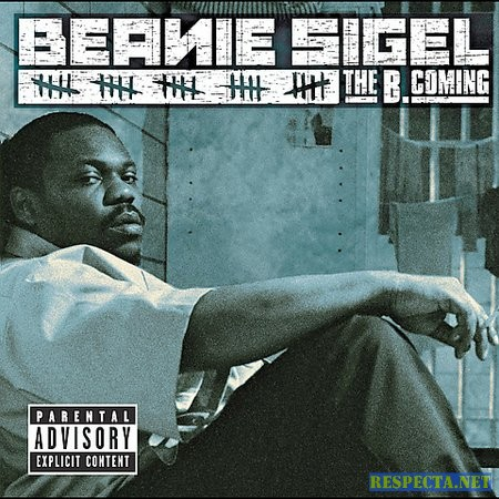 Beanie Sigel - The B Coming Album Cover