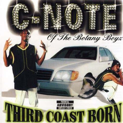 C-Note - Third Coast Born - Album Cover