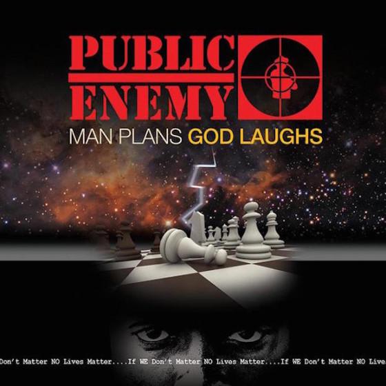 Public Enemy - Man Plan, Gods Laughs