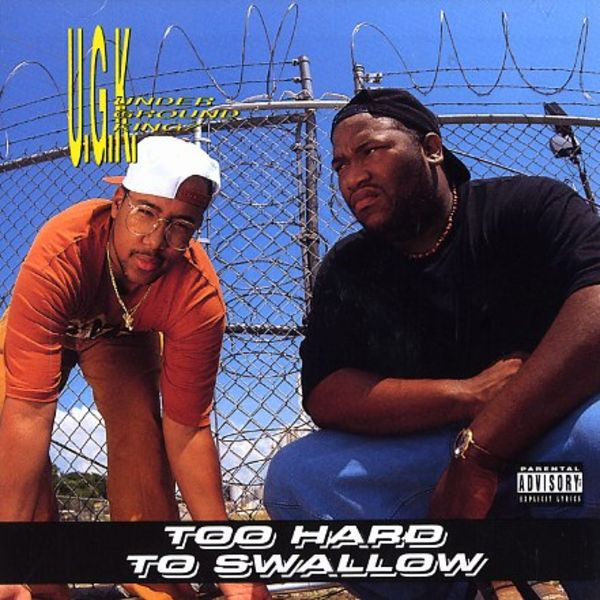UGK - Too Hard To Swallow Album Cover