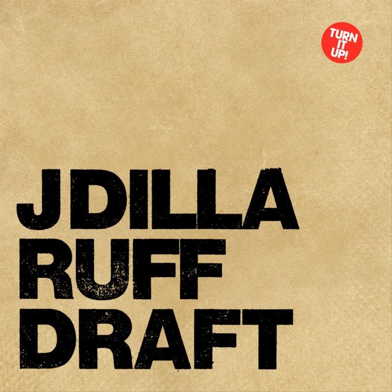 JDilla Ruff Draft Album Cover