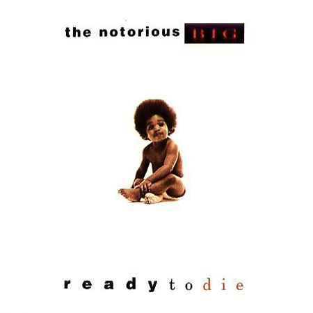 The Notorious B.I.G. - Ready To Die Album Cover