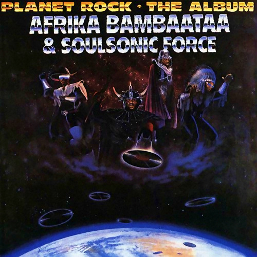 Afrika ambaataa & Soulsonic Force - Planet Rock - The Album Album Cover