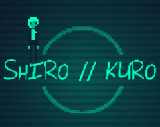 Shiro//Kuro