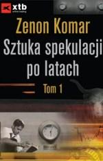 Sztuka spekulacji po latach (tom I i II)