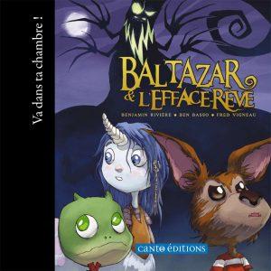 Baltazar et l'efface-rêve