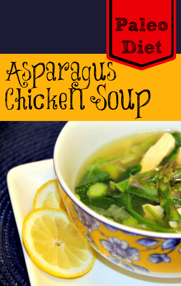 Paleo Diet: Chicken And Asparagus Soup