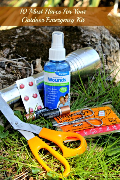 10 Must Haves For Your Outdoor Emergency Kit