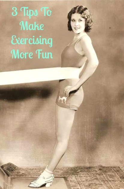 3 Tips To Make Exercising More Fun Pin
