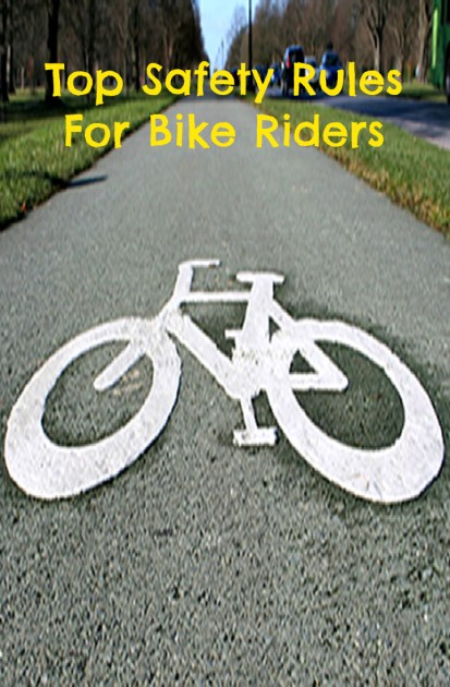 Top Safety Rules For Bike Riders