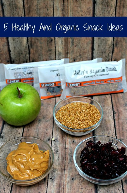 5 Healthy And Organic Snack Ideas