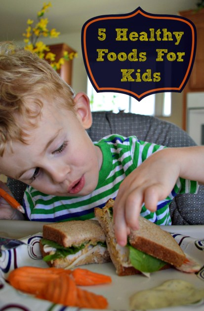 5 healthy foods for kids