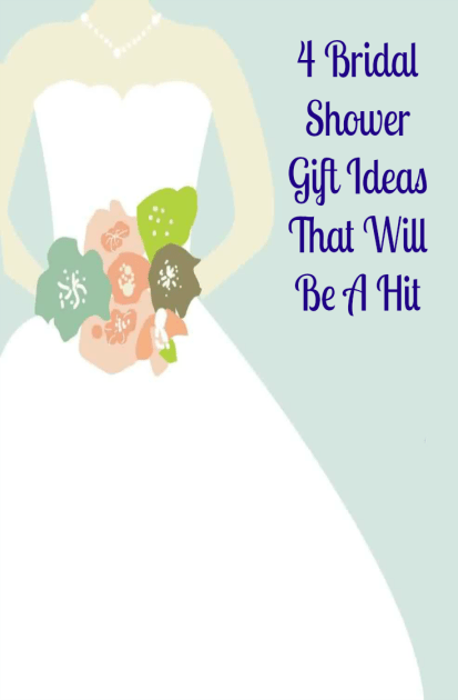 4 Bridal Shower Gift Ideas That Will Be A Hit