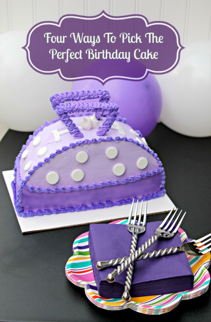 Four Ways To Pick The Perfect Birthday Cake