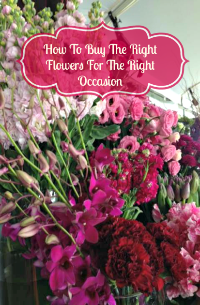 How To Buy The Right Flowers For The Right Occasion