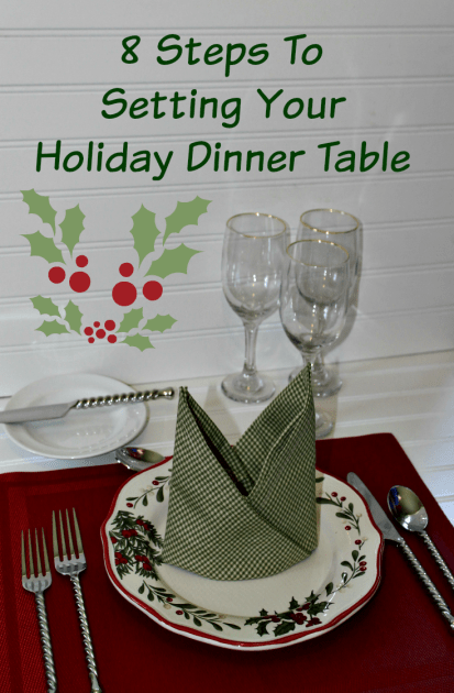 8 Steps To Setting Your Holiday Dinner Table
