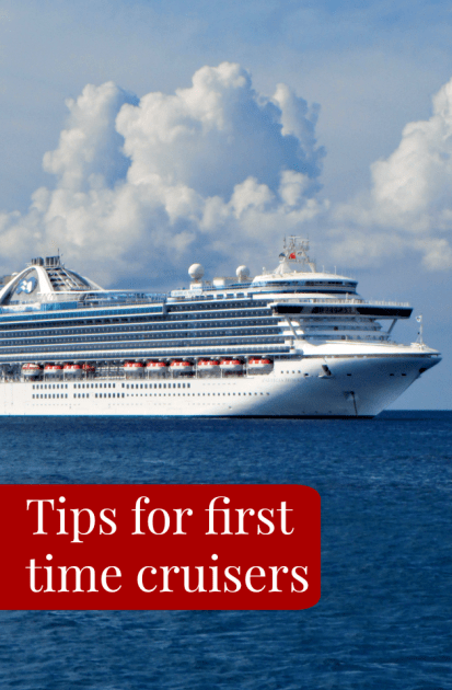 Tips For first Time cruisers