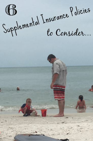 6 Supplemental Insurance Policies
