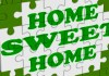 Home Sweet Home Showing Welcome Friendly Invitation