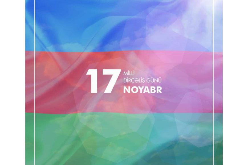 17 Noyabr – Milli Dirçəliş Günü