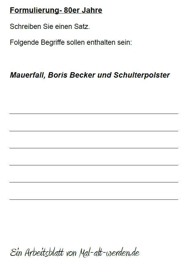 Formulierung- Ein Arbeitsblatt zum Thema 80er Jahre