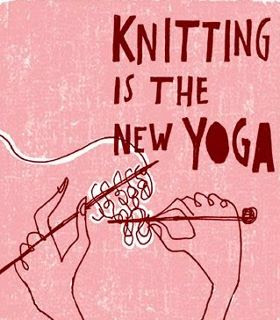 Knitting is the new yoga (2/2)